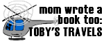 Toby's Travels - Our Mom's Book